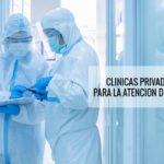 CLINICAS PRIVADAS DE LIMA PARA LA ATENCION DEL COVID-19
