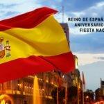 Reino de España, 528° Aniversario de su Fiesta Nacional.
