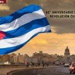 62° Aniversario de la Revolución Cubana.