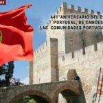 441° aniversario del Día de Portugal, de Camões y de las Comunidades Portuguesas.